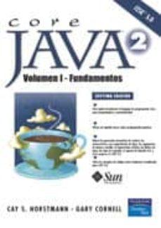 Descargar CORE JAVA 2 : FUNDAMENTOS gratis pdf - leer online