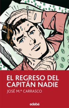 Descargar EL REGRESO DEL CAPITAN NADIE gratis pdf - leer online