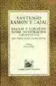 reglas y consejos sobre investigacion cientifica: los tonicos de la voluntad-santiago ramon y cajal-9788423972326