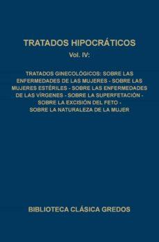 Descarga directa de libros electrónicos gratis TRATADOS HIPOCRATICOS (T.4): SOBRE LAS ENFERMEDADES DE LAS MUJERE S; SOBRE LAS MUJERES ESTERILES; SOBRE LAS ENFERMEDADES DE LAS VIRGENES; SOBRE LA SUPERFETACION; SOBRE LA EXCISION DEL FETO; SOBRE LA NA