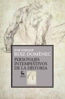 Chapultepecuno.mx Personajes Intempestivos De La Historia Image