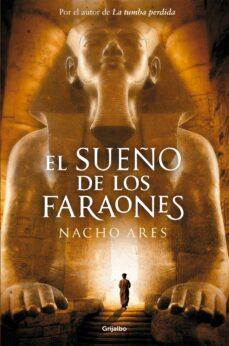 el sueño de los faraones-nacho ares-9788425351426