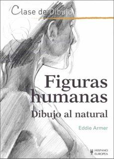 figuras humanas: dibujo al natural-eddie armer-9788425521126