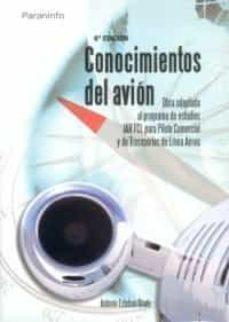 Lofficielhommes.es Conocimientos Del Avion: Obra Adaptada Al Programa De Estudios Ja R Fcl Para Piloto Comercial De Transporte De Linea Aerea (5ª Ed.) Image