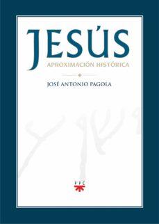 jesús. aproximación histórica (ebook-epub) (ebook)-jose antonio pagola-9788428825726