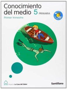 Asdmolveno.it Conocimiento Del Medio: 5º Primaria La Casa Del Saber (Serie Mochila Ligera) (Comunidad De Madrid) Image