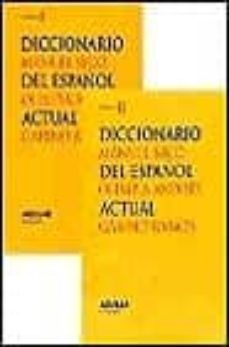 diccionario del español actual (2 vols.)-manuel seco-olimpia andres-gabino ramos-9788429464726