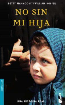 no sin mi hija-betty mahmoody-william hoffer-9788432217326