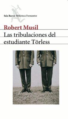 las tribulaciones del estudiante törless-robert musil-9788432219726