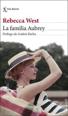 Descargar libros de texto a la tableta. LA FAMILIA AUBREY 9788432235726  de REBECCA WEST in Spanish