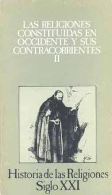 Chapultepecuno.mx Las Religiones Constituidas En Occidente Y Sus Contracorrientes I I (T.8)(3ª Ed.) Image