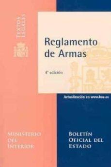 Enmarchaporlobasico.es Reglamento De Armas (4ª Ed.) Image