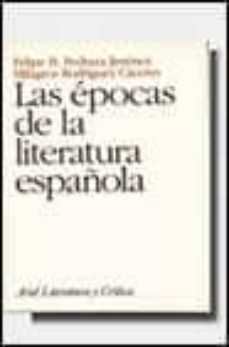 las epocas de la literatura española-felipe b. pedraza jimenez-milagros rodriguez caceres-f.b pedraza-9788434425026