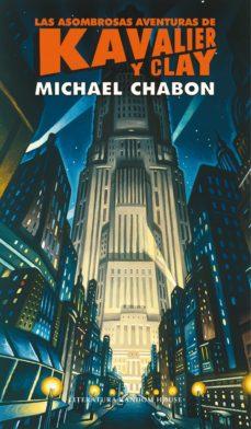 las asombrosas aventuras de kavalier y clay (ebook)-michael chabon-9788439727026