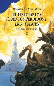 el libro de los cuentos perdidos ii (historia de la tierra media; t. 2)-j.r.r. tolkien-9788445071526