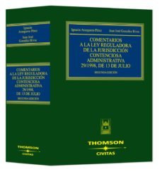 comentarios ley reguladora de jurisdiccion contenciosa administra tiva-juan jose gonzalez rivas-9788447029426
