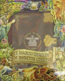 Descargar EL MAGICO LIBRO DE LOS INFINITOS CUENTOS gratis pdf - leer online