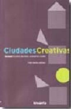 ciudades creativas vol 1: cultura, territorio, economia y ciudad-felix manito-9788461325726