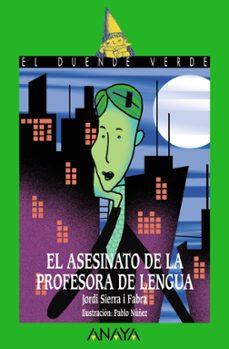 Inmaswan.es El Asesinato De La Profesora De Lengua (El Duende Verde) Image
