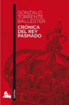 Libro para descargar CRONICA DEL REY PASMADO CHM iBook PDB (Literatura española) de GONZALO TORRENTE BALLESTER
