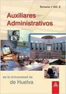 Permacultivo.es Auxiliares Administrativos De La Universidad De Huelva. Volumen 3 Image