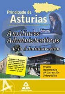 Costosdelaimpunidad.mx Auxiliares Administrativo De La Administracion Del Principado De Asturias. Prueba Informatica De Correccion Ortografica Image