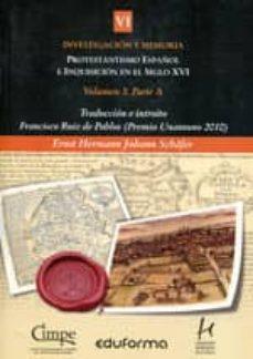 Geekmag.es Protestantismo Español E Inquisicion En El Siglo Xvi. Tomo Vi. Parte 1. Volumen (Tomo Vi) Image