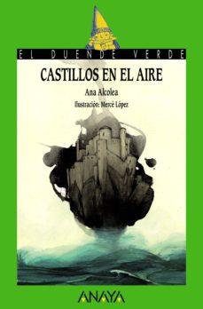 castillos en el aire (ebook)-ana alcolea-9788467872026