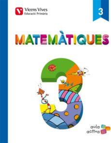 matematiques 3 (aula activa) tercero de primaria-9788468220826