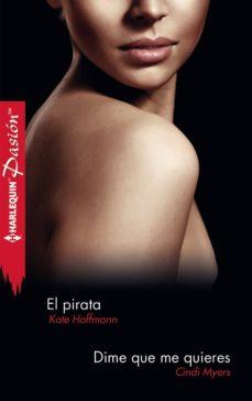 Inmaswan.es El Pirata; Dime Que Me Quieres Image