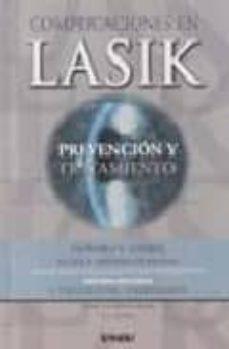 Libros descargables en línea. COMPLICACIONES EN LASIK: PREVENCION Y TRATAMIENTO de HOWARD GIMBEL (Spanish Edition) 9788471793126