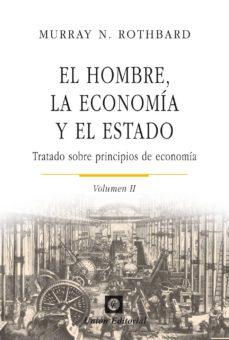 Descargar EL HOMBRE, LA ECONOMIA Y EL ESTADO gratis pdf - leer online