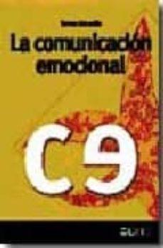 Enmarchaporlobasico.es La Comunicacion Emocional (2ª Ed.) Image