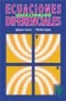 ecuaciones diferenciales: teoria y problemas-marilo lopez gonzalez-ignacio acero peña-9788473601726