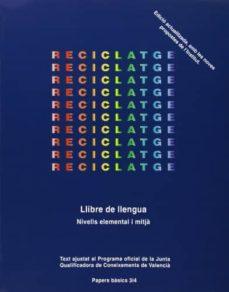 Costosdelaimpunidad.mx Reciclatge: Llibre De Llengua (Nivells Elemental I Mitja) Image