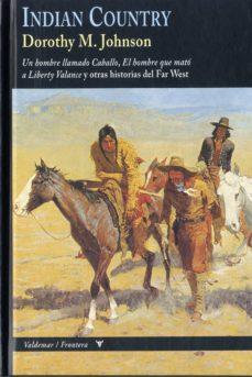 Libros google descargador INDIAN COUNTRY MOBI de DOROTHY M. JOHNSON