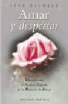 Javiercoterillo.es Amar Y Despertar: Descubriendo El Sendero Sagrado De La Relacion De Pareja Image
