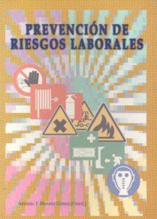 Descarga gratuita de teléfonos móviles Ebook. PREVENCION DE RIESGOS LABORALES  9788477235026 de  (Literatura española)