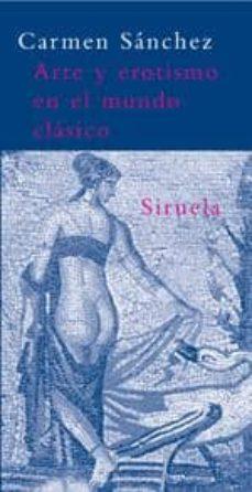 arte y erotismo en el mundo clasico-carmen sanchez-9788478449026