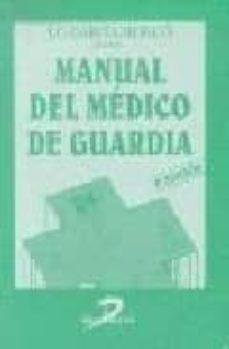 Debatecd.mx Manual Del Medico De Guardia (4ª Ed.) Image