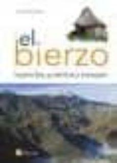 el bierzo: leyendas, pueblos y paisajes-julio alvarez rubio-9788480126526