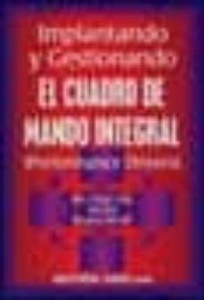 Bressoamisuradi.it Implantando Y Gestionando El Cuadro De Mando Integral: Guia Pract Ica Del Balanced Score Card (Performance Drivers) (2ª Ed.) Image