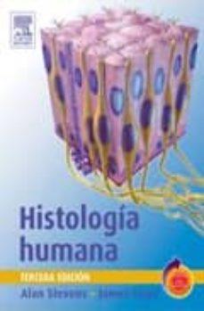 histologia humana (3ª ed.)-alan stevens-james lowe-9788481748826