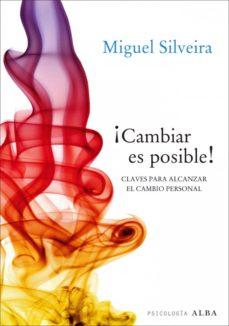 ¡cambiar es posible! (ebook)-miguel silveira-9788484287926