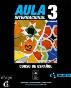 Bressoamisuradi.it Aula Internacional 3 Libro Del Alumno (Incluye Cd) Image