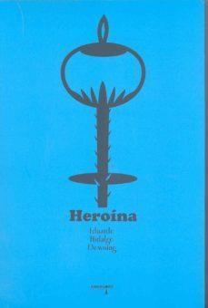 Descargando audiolibros HEROINA en español