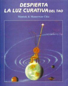 Valentifaineros20015.es Despierta La Luz Curativa Del Tao (2ª Ed.) Image