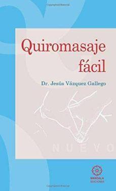 quiromasaje facil-jesus vazquez gallego-9788488769626