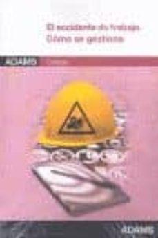 Comercioslatinos.es El Accidente De Trabajo: Como Se Gestiona Image