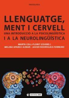 Concursopiedraspreciosas.es Llenguatge Ment I Cervell: Una Introduccio A La Psicolinguistica I A La Neurolinguistica Image